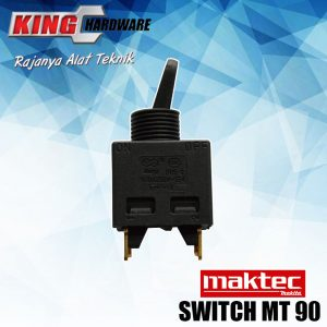 Switch / Saklar Maktec MT 90